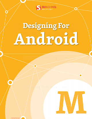 3943075443 {CA6F5195} Designing for Android [2013].pdf