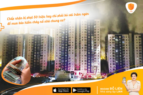Chấp nhận bị phạt 50 triệu hay chỉ phải bỏ vài trăm ngàn để mua bảo hiểm cháy nổ nhà chung cư?