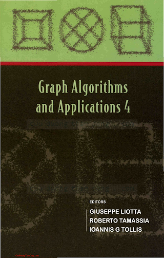9812568441 {6902BA81} Graph Algorithms and Applications 4 [Liotta, Tamassia _ Tollis 2006-05-30].pdf