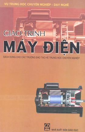 THCN.Giáo Trình Máy Điện - Đặng Văn Đào & Trần Khánh Hà, 181 Trang.pdf