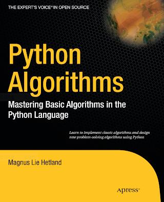 Python Algorithms - Mastering Basic Algorithms in the Python Language.pdf