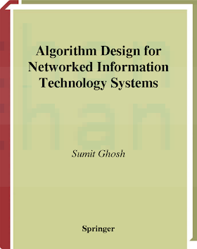 0387955445 {CB389AE9} Algorithm Design for Networked Information Technology Systems [Ghosh 2003-11-18].pdf