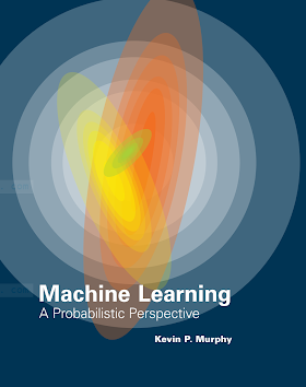 Machine Learning_ A Probabilistic Perspective [Murphy 2012-08-24].pdf