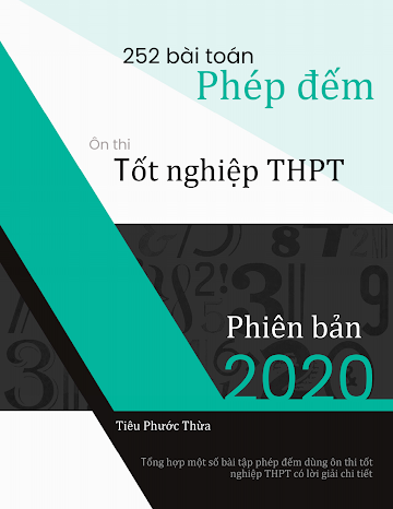 250 BÀI TOÁN PHÉP ĐẾM ÔN THI TỐT NGHIỆP THPT (PHIÊN BẢN 2020).pdf
