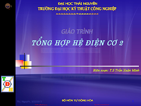 Slide.Giáo Trình Tổng Hợp Hệ Điện Cơ 2 - Ts. Trần Xuân Minh, 258 Trang.pdf