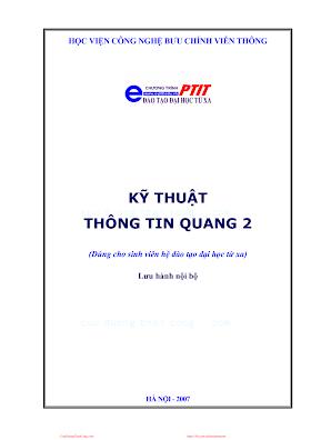 BCVT.Kỹ Thuật Thông Tin Quang 2 - Ths.Đỗ Văn Việt Em, 216 Trang.pdf