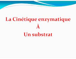 Cinétique enzymatique à un substrat.pdf