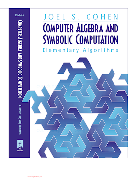 1568811586 {300F8801} Computer Algebra and Symbolic Computation_ Elementary Algorithms [Cohen 2002-07-19].pdf
