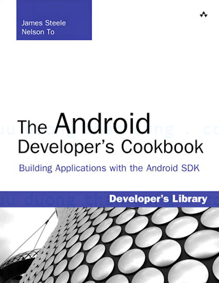 0321741234 {B5888C59} The Android Developer_s Cookbook_ Building Applications with the Android SDK [Steele _ To 2010-10-27].pdf