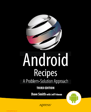 1430263229 {DBC48005} Android Recipes_ A Problem-Solution Approach (3rd ed.) [Smith _ Friesen 2014-02-05].pdf