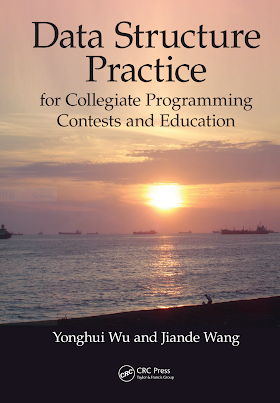 148221539X {E08512DB} Data Structure Practice_ for Collegiate Programming Contests and Education [Wu _ Wang 2016-02-04].pdf