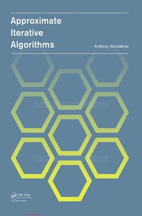 0415621542 {0FE95E52} Approximate Iterative Algorithms [Almudevar 2014-02-10].pdf