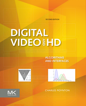 0123919266 {98874617} Digital Video and HD_ Algorithms and Interfaces (2nd ed.) [Poynton 2012-02-07].pdf
