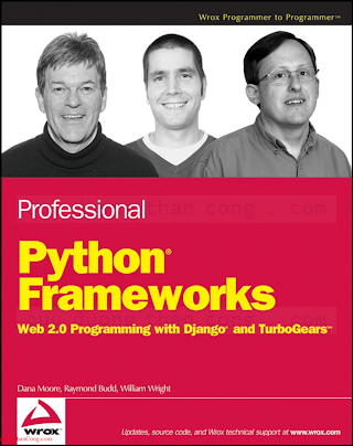 Professional Python Frameworks Web 2.0 Programming with Django and TurboGears.pdf