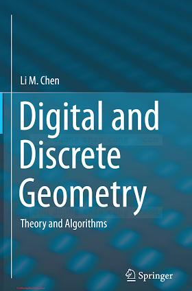3319120980 {CB84C3B1} Digital and Discrete Geometry_ Theory and Algorithms [Chen 2014-12-12].pdf