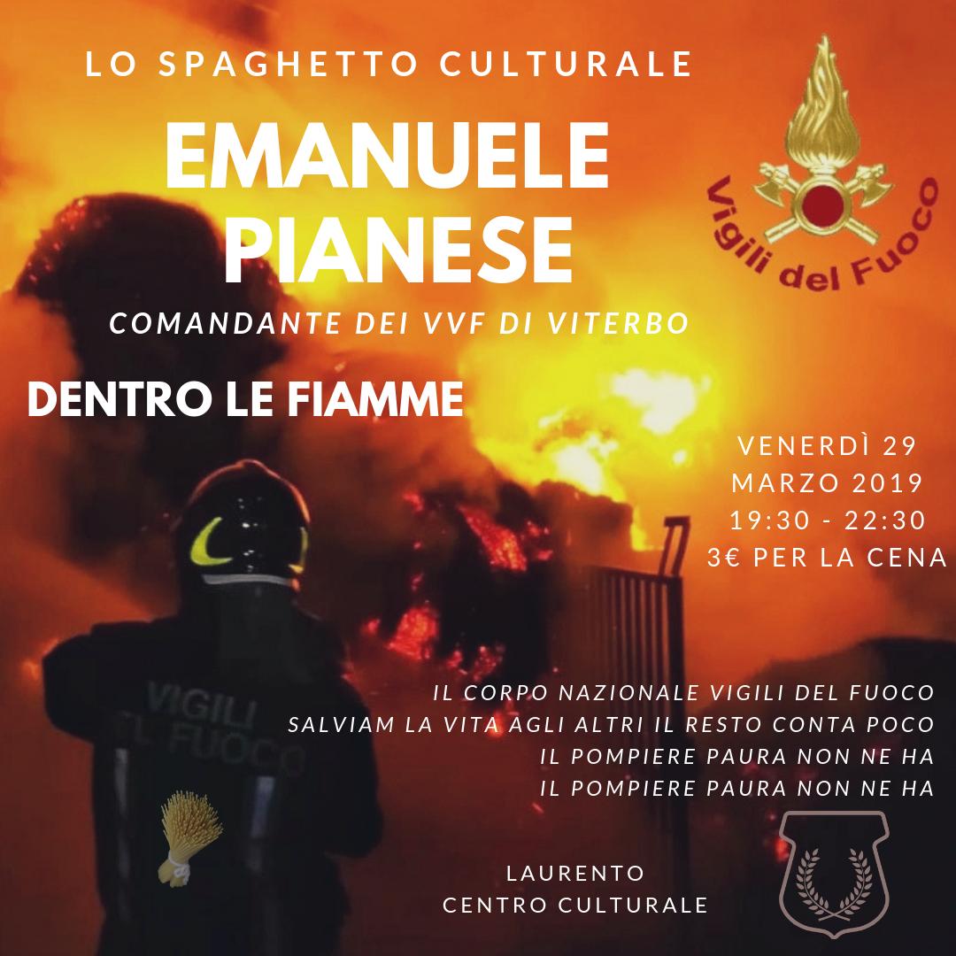 Dentro il Fiamme! Lo Spaghetto Culturale con Emanuele Pianese