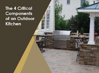 Outdoor Kitchen Components The 4 Critical of An