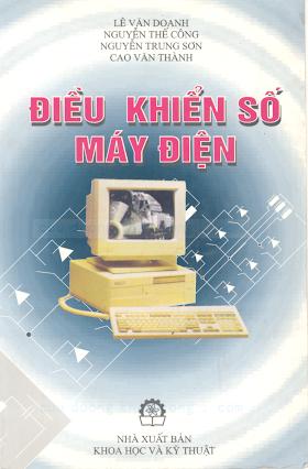 Điều Khiển Số Máy Điện - Lê Văn Doanh, 298 Trang.pdf