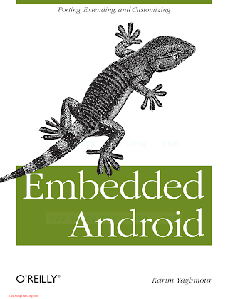1449308295 {893D4DEE} Embedded Android [Yaghmour 2013-03-31].pdf
