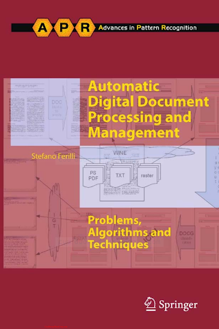 0857291971 {877F0D66} Automatic Digital Document Processing and Management_ Problems, Algorithms and Techniques [Ferilli 2011-01-05].pdf