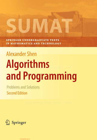 1441917470 {E0417D4B} Algorithms and Programming_ Problems and Solutions (2nd ed.) [Shen 2009-12-17].pdf