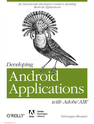 1449394825 {95A10F1D} Developing Android Applications with Adobe AIR [Brossier 2011-05-13].pdf