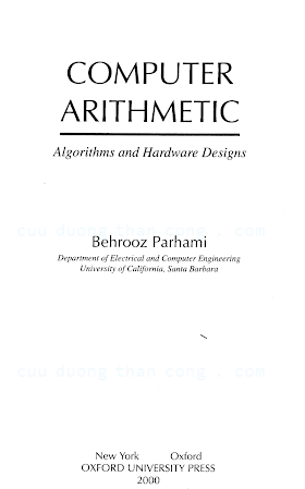 0195125835 {D6776A92} Computer Arithmetic_ Algorithms and Hardware Designs [Parhami 1999-09-09].pdf