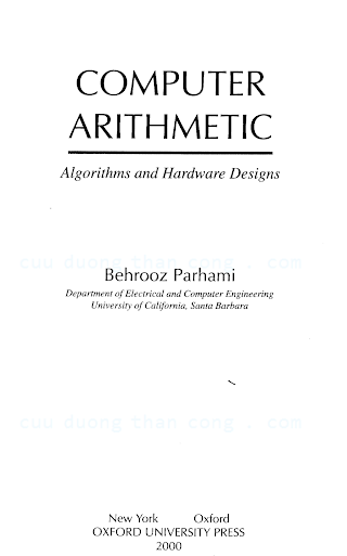 0195125835 {D6776A92} Computer Arithmetic_ Algorithms and Hardware Designs [Parhami 1999-09-09].pdf