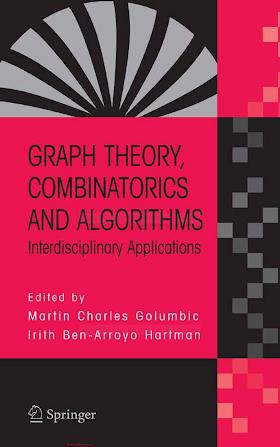 038724347X {C0747C18} Graph Theory, Combinatorics, and Algorithms_ Interdisciplinary Applications [Golumbic _ Hartman 2005-08-26].pdf
