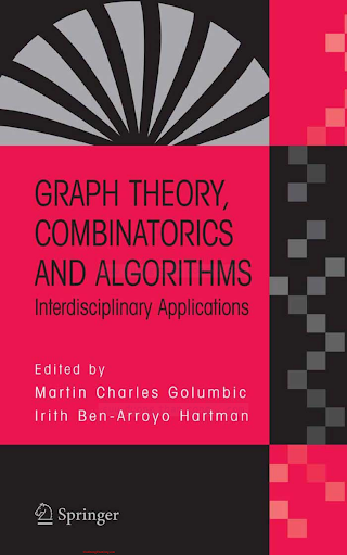 038724347X {C0747C18} Graph Theory, Combinatorics, and Algorithms_ Interdisciplinary Applications [Golumbic _ Hartman 2005-08-26].pdf