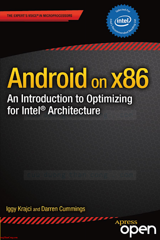 1430261307 {1258CCC3} Android on x86_ An Introduction to Optimizing for Intel Architecture [Krajci _ Cummings 2013-12-26].pdf