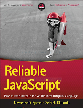 Reliable JavaScript_ How to Code Safely in the World_s Most Dangerous Language [Spencer _ Richards 2015-07-13].pdf