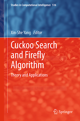 3319021400 {B4E385E7} Cuckoo Search and Firefly Algorithm_ Theory and Applications [Yang 2013-11-13].pdf