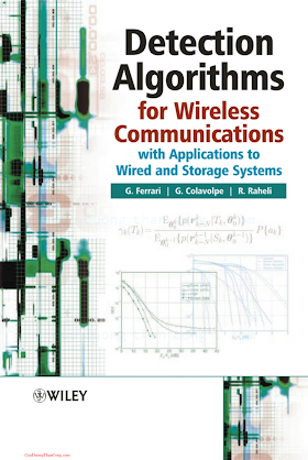 0470858281 {42EB0C55} Detection Algorithms for Wireless Communications with Applications to Wired and Storage Systems [Ferrari, Colavolpe _ Raheli 2004-10-08].pdf
