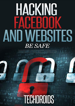 Facebook and Website Hacking -  - Techdroids.pdf