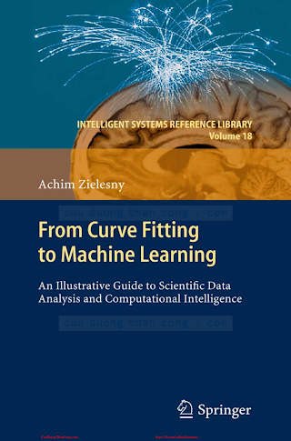 From Curve Fitting to Machine Learning [Zielesny 2011].pdf