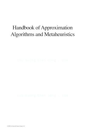 1584885505 {B306588B} Handbook of Approximation Algorithms and Metaheuristics [Gonzalez 2007-05-15].pdf