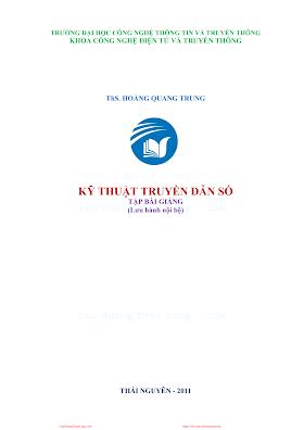 ĐHTT.Kỹ Thuật Truyền Dẫn Số - Ths. Hoàng Quang Trung, 105 Trang.pdf