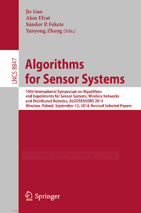 3662460173 {E8CD0404} Algorithms for Sensor Systems [Gao, Efrat, Fekete _ Zhang 2015-01-05].pdf