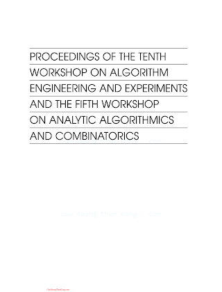 0898716535 {6D80DCB5} Proceedings of the Tenth Workshop on Algorithm Engineering and Experiments and the Fifth Workshop on Analytic Algorithmics and Combinatorics [Munro et al. 2008-05-30].pdf