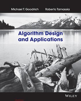 1118335910 {6C474DB6} Algorithm Design and Applications [Goodrich _ Tamassia 2014-10-27].pdf