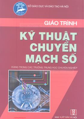 THCN.Giáo Trình Kỹ Thuật Chuyển Mạch Số - Ks.Nguyễn Văn Điềm, 225 Trang.pdf
