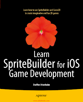 Learn SpriteBuilder for iOS Game Development.pdf