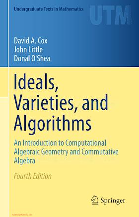 3319167200 {912EF190} Ideals, Varieties, and Algorithms (4th ed.) [Cox, Little _ O_Shea 2015-06-14].pdf