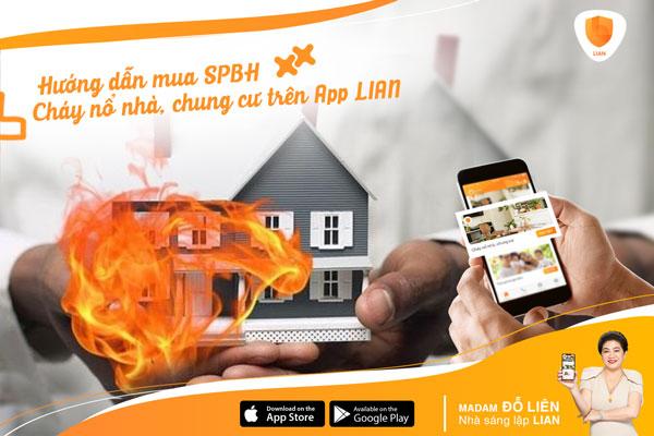 Hướng dẫn mua sản phẩm bảo hiểm Cháy nổ nhà, chung cư trên App bảo hiểm LIAN