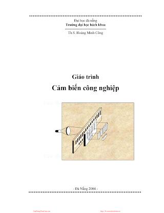 ĐHĐN.Giáo Trình Cảm Biến Công Nghiệp - Ts.Hoàng Minh Công, 179 Trang.pdf