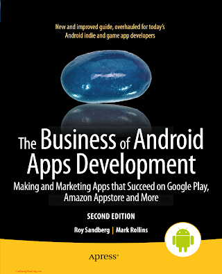 1430250070 {EC6CC311} The Business of Android Apps Development (2nd ed.) [Sandberg _ Rollins 2013-07-22].pdf