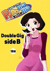(C75) [Sankaku Apron (Sanbun Kyoden)] Double Gig Side B – PiPoMama (Net Ghost PiPoPa) [English] {Funeral of Smiles & LWB}