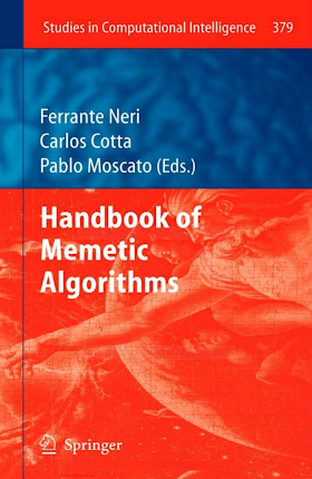 3642232469 {AC369FF7} Handbook of Memetic Algorithms [Neri, Cotta _ Moscato 2011-10-18].pdf