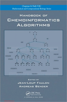 1420082922 {72F6C66C} Handbook of Chemoinformatics Algorithms [Faulon _ Bender 2010-04-21].pdf